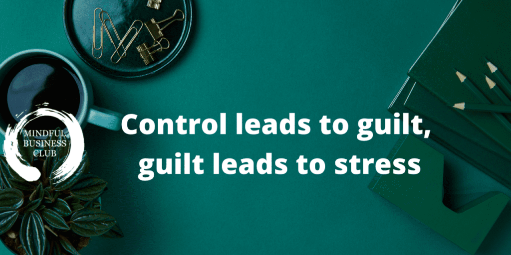 How your guilt increases stress